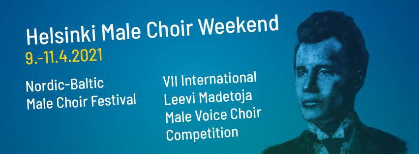 Helsinki Male Choir Weekend 9.-11.4.2021 [på svenska]